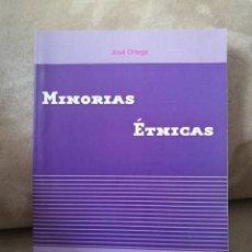 Libros de segunda mano: JOSÉ ORTEGA - MINORÍAS ÉTNICAS - MÉTODO 2006 GRANADA. Lote 161297441
