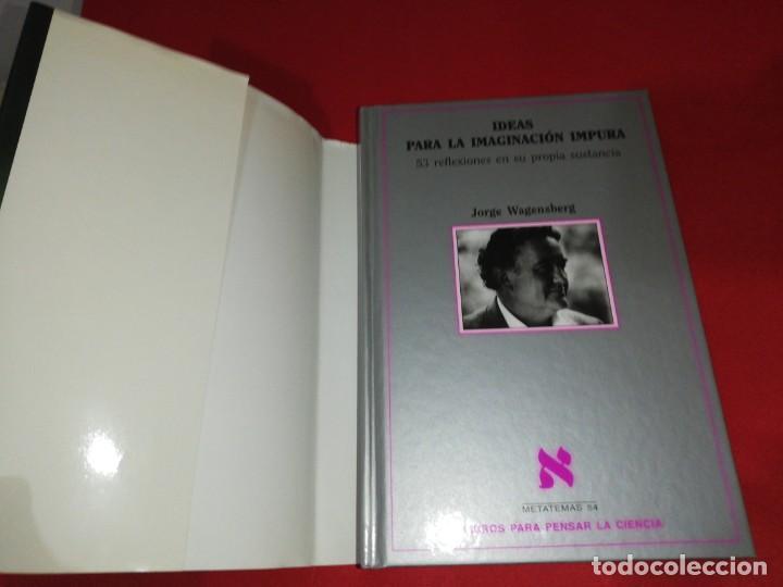 Libros de segunda mano: Jorge wagensberg, ideas para la imaginación impura - Foto 2 - 161298418