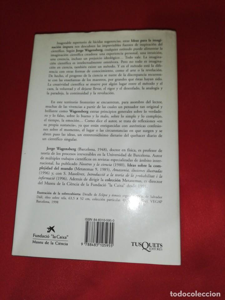 Libros de segunda mano: Jorge wagensberg, ideas para la imaginación impura - Foto 4 - 161298418