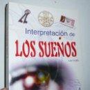 Libros de segunda mano: INTERPRETACIÓN DE LOS SUEÑOS - LUIS TRUJILLO (SABER MÁS, LIBSA). Lote 118411423