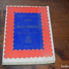 Libros de segunda mano: GUIA DEL MUSEO ROMANTICO, MARIE ELENA GOMEZ-MORENO, MADRID, 1970. Lote 161344214