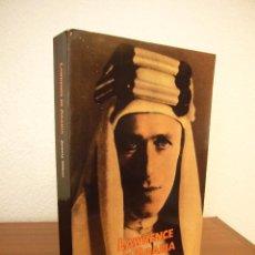 Libros de segunda mano: JEREMY WILSON: LAWRENCE DE ARABIA (CIRCE, 1993) MUY BUEN ESTADO. Lote 206276007