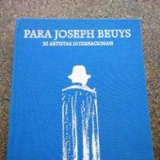 Libros de segunda mano: PARA JOSEPH BEUYS - 30 ARTISTAS INTERNACIONAIS EN HOMENAXE A JOSEPH NEUYS -- SANTIAGO 1994 -- . Lote 161384274
