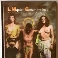 Libros de segunda mano: LA MÁQUINA CONTEMPORÁNEA. REVISTA DE ARTE Y CULTURA. NÚMERO 4. 2005. JAN SAUDEK.. Lote 161389666