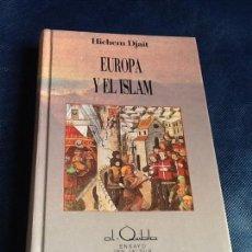Libros de segunda mano: EUROPA Y EL ISLAM. HICHEM DJAÏT. Lote 161422038