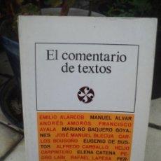 Libros de segunda mano: EL COMENTARIO DE TEXTOS. VARIOS AUTORES. Lote 161435418