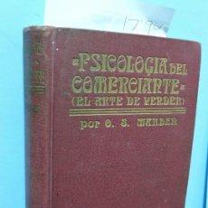 Libros de segunda mano: PSICOLOGÍA DEL COMERCIANTE (EL ARTE DE VENDER). ORISON SWETT MARDEN. TRADUCCIÓN DE FEDERICO CLIMENT . Lote 161437394