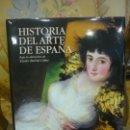 Libros de segunda mano: HISTORIA DEL ARTE DE ESPAÑA, DE VARIOS AUTORES, BAJO LA DIRECCIÓN DE XAVIER BARRAL I ALTET. . Lote 161451210