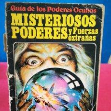 Libros de segunda mano: GUÍA DE LOS PODERES OCULTOS - MISTERIOSOS PODERES Y FUERZAS EXTRAÑAS, - PLESA SM, 1982. Lote 161452230