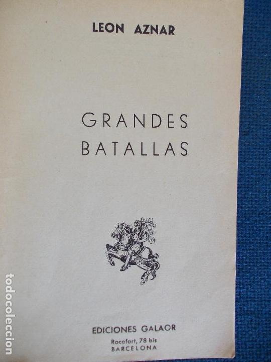Libros de segunda mano: Grandes batallas Ediciones Galaor - Foto 2 - 161487650