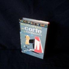 Libros de segunda mano: ANA MARIA CALERA Y MONTSERRAT MARTI - ENCICLOPEDIA DEL CORTE Y CONFECCION - GASSO EDITORES 1960. Lote 161492482