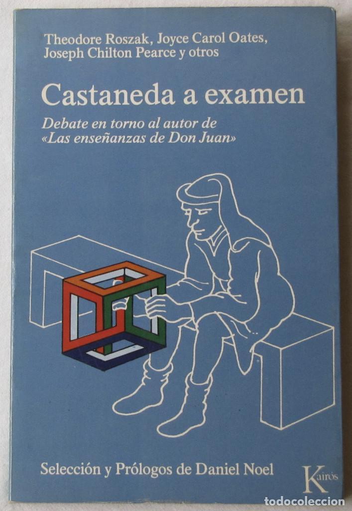 CASTANEDA A EXAMEN. ROSZAK, J. CAROL OATES... EDITORIAL KAIRÓS. 1ª EDICIÓN, SEPTIEMBRE 1977. (Libros de Segunda Mano - Parapsicología y Esoterismo - Otros)