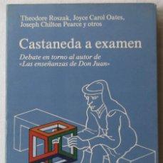 Libros de segunda mano: CASTANEDA A EXAMEN. ROSZAK, J. CAROL OATES... EDITORIAL KAIRÓS. 1ª EDICIÓN, SEPTIEMBRE 1977.. Lote 161542034