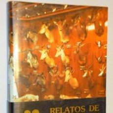 Libros de segunda mano: RELATOS DE UN CAZADOR. Lote 161588230