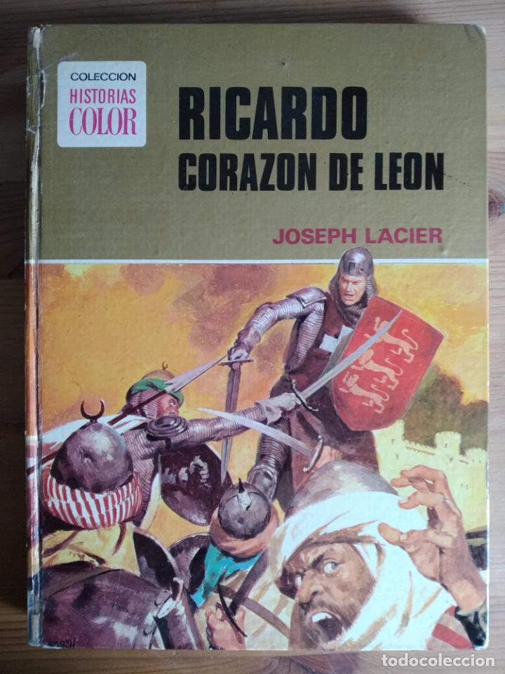 RICARDO CORAZON DE LEON. DE JOSEPH LACIER. PRIMERA EDICION EN HISTORIAS COLOR . 1975 (Libros de Segunda Mano - Literatura Infantil y Juvenil - Otros)