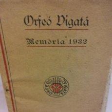 Libros de segunda mano: STQ.ORFEO VIGATA MEMORIA 1932.BRUMART TU LIBRERIA.. Lote 161633606