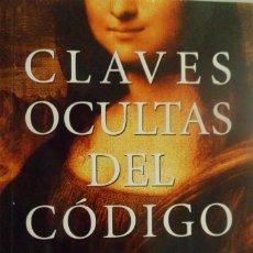 Libros de segunda mano: CLAVES OCULTAS DEL CÓDIGO DA VINCI. ENRIQUE DE VICENTE. Lote 161744946