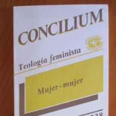 Libros de segunda mano: CONCILIUM. REVISTA INTERNACIONAL DE TEOLOGÍA. 238. MUJER. EDICIONES CRISTIANDAD. MADRID 1991. Lote 161813926