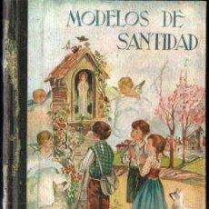 Libros de segunda mano: ARDERIU : MODELOS DE SANTIDAD VOL II (BALMES, 1950) . Lote 161933550