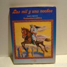 Libros de segunda mano: LAS MIL Y UNA NOCHES - VERSIÓN ORIGINAL DE ANTONIORROBLES - LA COLMENA INFANTIL 1983. Lote 161963454