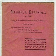 Libros de segunda mano: MENORCA ESPAÑOLA EN 1808, POR JUAN ROCA Y VINENT. AÑO 1908. (MENORCA.2.3). Lote 161970926