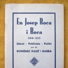 Libros de segunda mano: EN JOSEP ROCA I ROCA. PER DOMÈNEC PALET I BARBA. LIBRO TERRASSA 1934.. Lote 162001362
