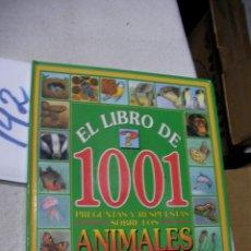 Libros de segunda mano: EL LIBRO DE LAS 1001 PREGUNTAS Y RESPUESTAS SOBRE LOS ANIMALES . Lote 162038642