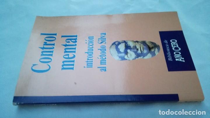 CONTROL MENTAL - INTRODUCCIÓN AL MÉTODO SILVA - AÑO CERO (Libros de Segunda Mano - Parapsicología y Esoterismo - Otros)