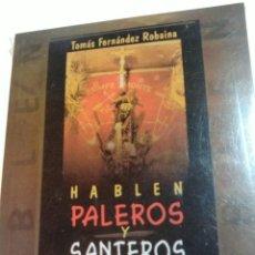 Libros de segunda mano: HABLEN PALEROS Y SANTEROS.. Lote 162078408