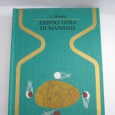 Livres d'occasion: EXISTIO OTRA HUMANIDAD - J.J. BENITEZ - COLECCION OTROS MUNDOS - 250 PAGINAS - 3ª EDICION 1976. Lote 162101878