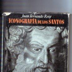Libros de segunda mano: ICONOGRAFIA DE LOS SANTOS. Lote 162171502