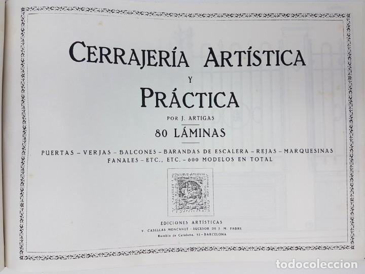 Libros de segunda mano: CERRAJERIA ARTÍSTICA Y PRÁCTICA 80 LÁMINAS ( J. ARTIGAS ) - Foto 3 - 162209350