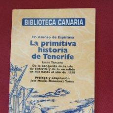 Libros de segunda mano: LA PRIMITIVA HISTORIA DE TENERIFE - BIBLIOTECA CANARIA - PERIODICO EL DÍA. Lote 162239602