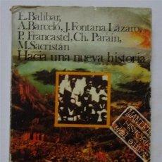 Libros de segunda mano: HACIA UNA NUEVA HISTORIA- AAVV. Lote 162281214