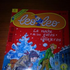 Libros de segunda mano: LEO LEO. LA NOCHE DE LOS GATOS CALLEJEROS. Nº 210. EST7B4. Lote 162290350