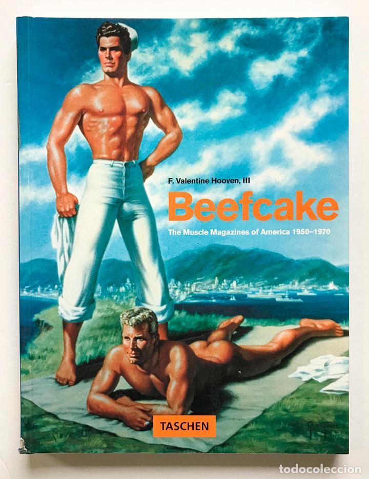 BEEFCAKE (THE MUSCLE MAGAZINES OF AMERICA 1950-1970). (VER FOTOS) (Libros de Segunda Mano - Bellas artes, ocio y coleccionismo - Otros)