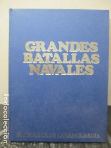 GRANDES BATALLAS NAVALES - G. GIORGERINI - LA VANGUARDIA - COMPLETO ENCUADERNADO (Libros de Segunda Mano - Historia - Otros)