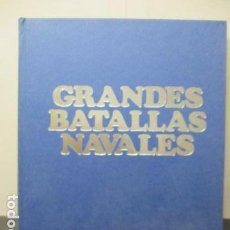 Libros de segunda mano: GRANDES BATALLAS NAVALES - G. GIORGERINI - LA VANGUARDIA - COMPLETO ENCUADERNADO. Lote 162292054