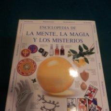 Libros de segunda mano: ENCICLOPEDIA DE LA MENTE, LA MAGIA Y LOS MISTERIOS - LIBRO DE FRANCIS X. KING - GRIJALBO 1992 . Lote 162332834