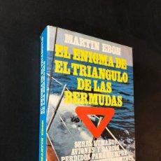 Libros de segunda mano: EL ENIGMA DEL TRIANGULO DE LAS BERMUDAS / MARTIN EBON / AURA 1977 / SIN USAR. Lote 162376118