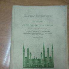 Libros de segunda mano - CATÁLOGO DE LAS CIENCIAS Al - Farabi - Edición y traducción castellana por Ángel González Palencia - 162380006