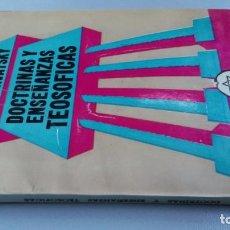 Libros de segunda mano: DOCTRINAS Y ENSEÑANZAS TEOSOFICAS - H.P. BLAVATSKY. Lote 162436538