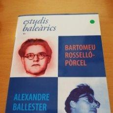 Libros de segunda mano: ESTUDIS BALEÀRICS Nº 105 (BARTOMEU ROSSELLÓ - PÒRCEL / ALEXANDRE BALLESTER). Lote 162451486