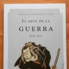 Libros de segunda mano: EL ARTE DE LA GUERRA -SUN TZU- ED. DE JOSÉ RAMÓN AYLLÓN.. Lote 162459362