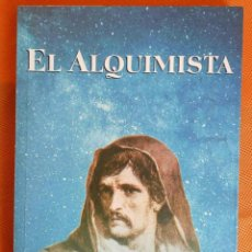 Libros de segunda mano: EL ALQUIMISTA. TRAS LA IMAGEN DE GIORDANO BRUNO -JORGE A. LIVRAGA RIZZI- ENVÍO: 2,50 € *.. Lote 162462386