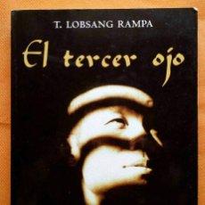 Libros de segunda mano: EL TERCER OJO -LOBSANG RAMPA-. Lote 162463214