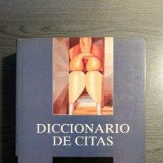 Libros de segunda mano: DICCIONARIO DE CITAS , EDITORIAL NOESIS, . Lote 162503470
