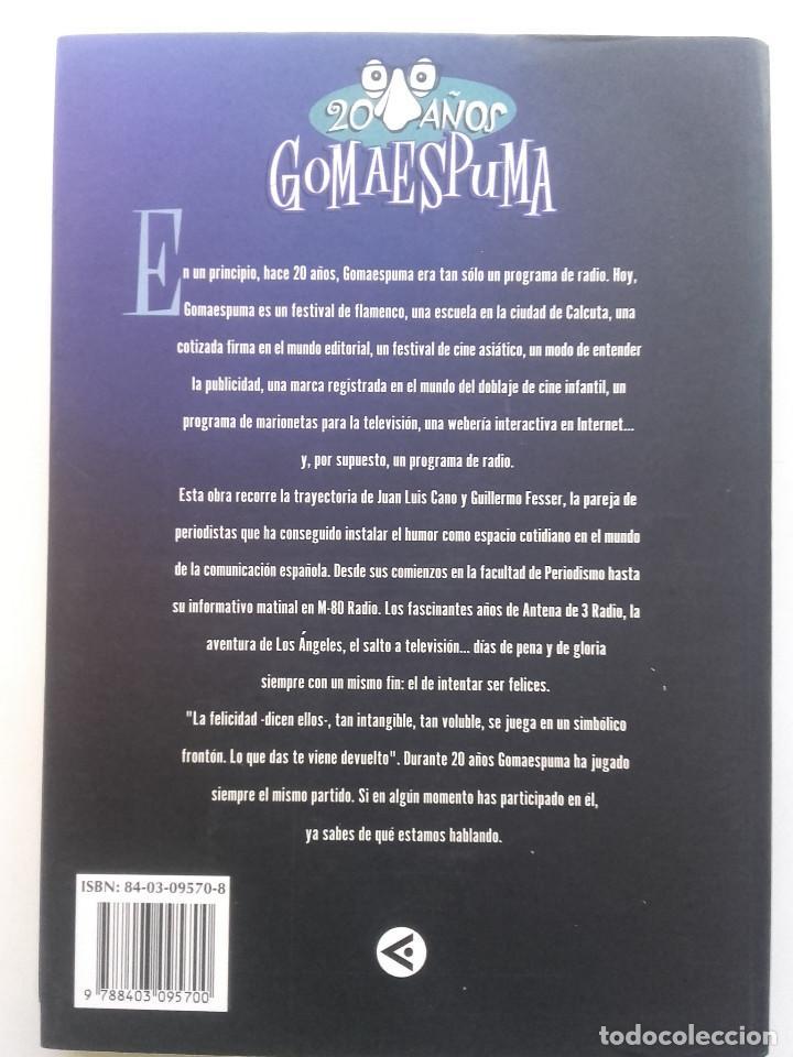 Libros de segunda mano: GOMAESPUMA 20 AÑOS - CURRA FERNÁNDEZ Y NURIA SERENA - Ed. aguilar - 2004 - Foto 2 - 162518022