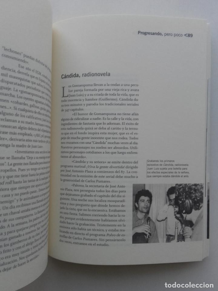 Libros de segunda mano: GOMAESPUMA 20 AÑOS - CURRA FERNÁNDEZ Y NURIA SERENA - Ed. aguilar - 2004 - Foto 6 - 162518022