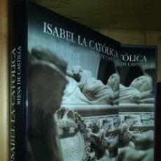 Libros de segunda mano: ISABEL LA CATOLICA, REINA DE CASTILLA, PEDRO NAVASCUES PALACIO, LUNWERG, 2002. Lote 162519586